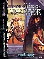 Das Schwarze Auge: Die Geheimnisse von Grangor
