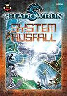 Shadowrun: Systemausfall