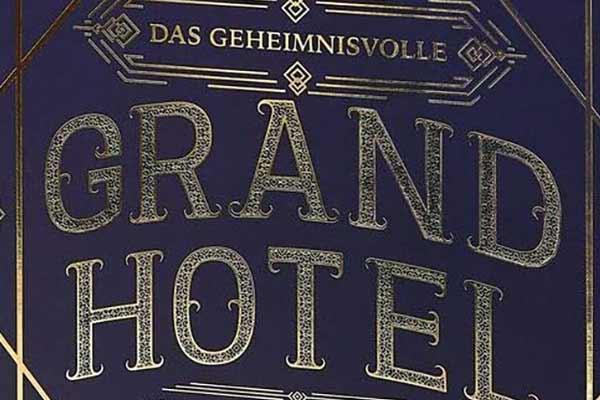 Das geheimnisvolle Grand Hotel - Ausschnitt - Foto von moses.Verlag