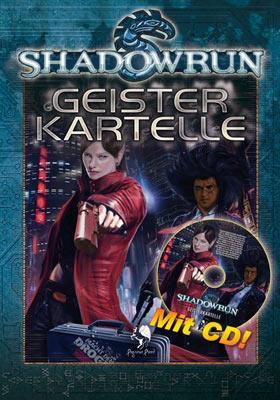Shadowrun: Geisterkartelle