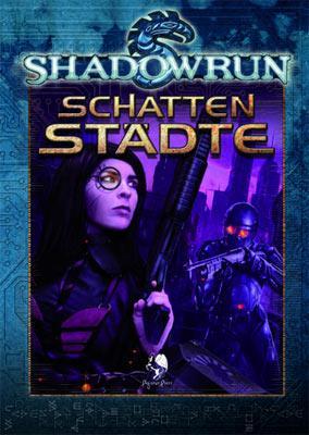 Shadowrun: Schattenstädte