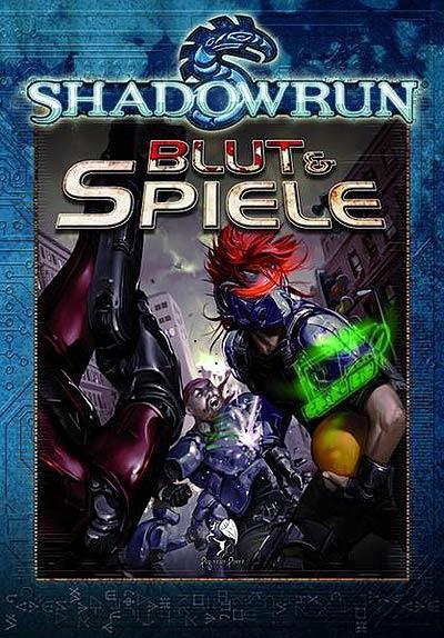 Shadowrun: Blut & Spiele