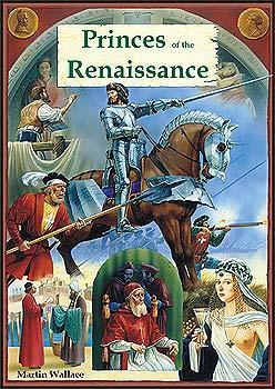 Princes Of The Renaissance von Warfrog